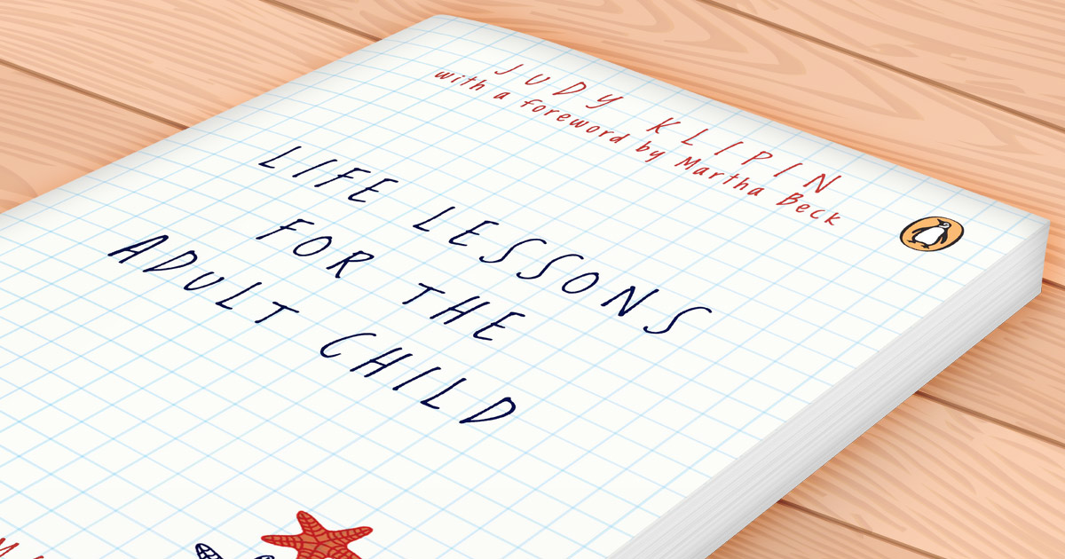 Life Lessons for the Adult Child by Judy Klipin