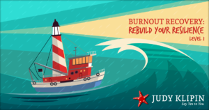 Burnout Recovery Rebuild Your Resilience Online Course - July Klipin